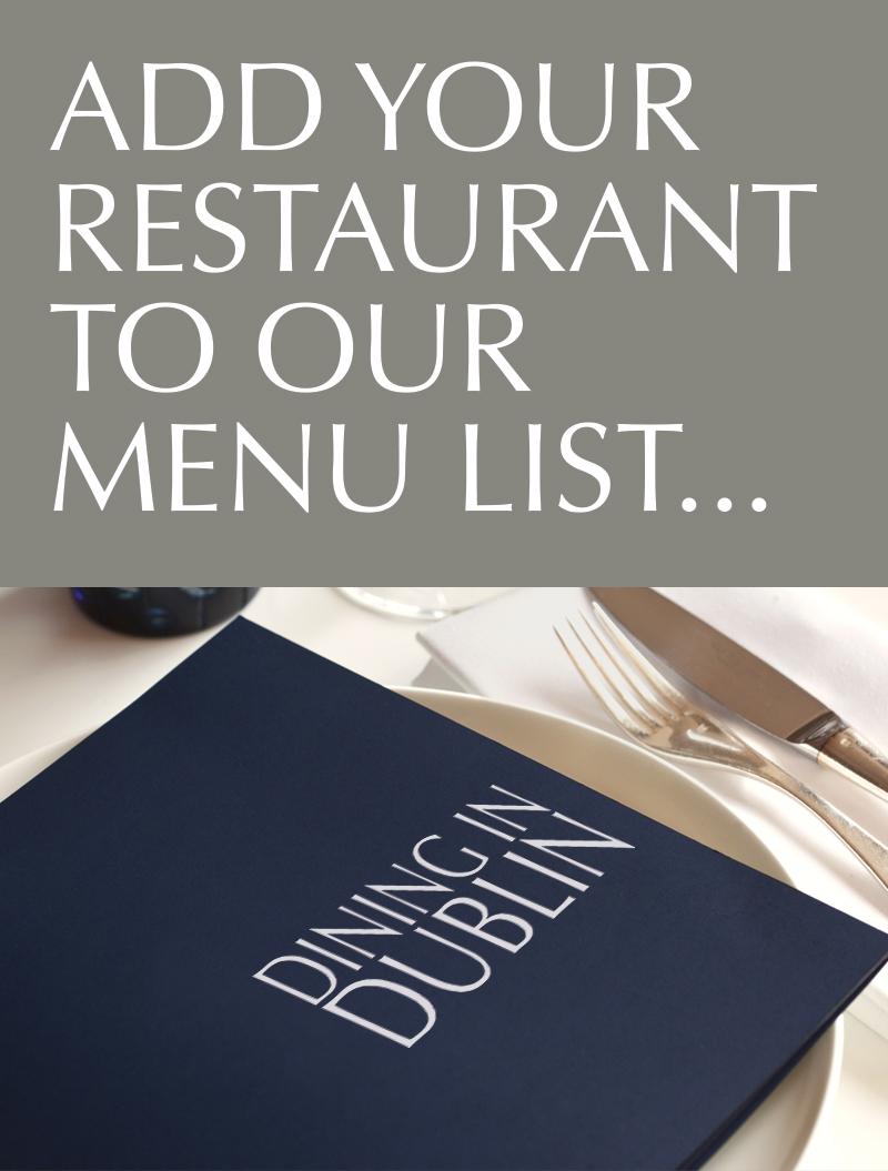 Add your Menu to Dining in Dublin
